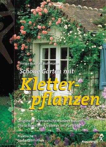 9783804371415: Schöne Gärten mit Kletterpflanzen.
