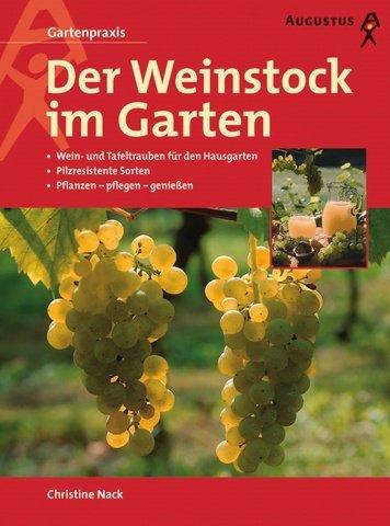 9783804372252: Der Weinstock im Garten.