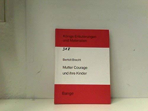 Mutter Courage und Ihre Kinder (Kunigs EN.u.Material): Bertolt Brecht