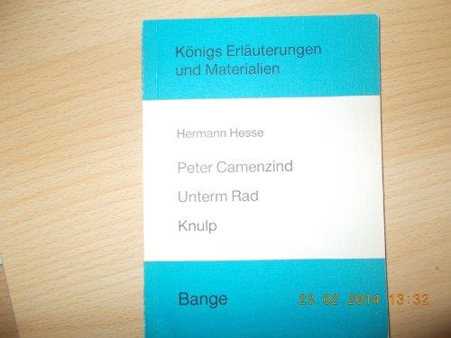 Peter Camenzind. Unterm Rad. Knulp. - Königs: Hesse, Hermann: