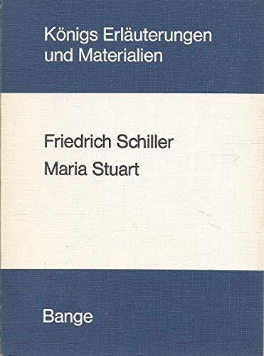 Erläuterungen zu Friedrich Schiller, Maria Stuart. von.: Neis, Edgar:
