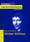 Michael Kohlhaas - Robert Guiskard. Königs Erläuterungen: Kleist,Heinrich von