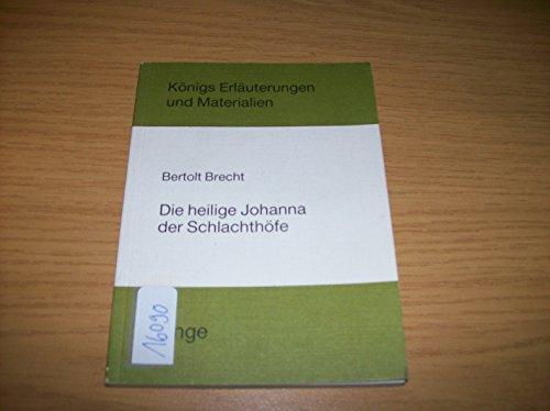 Die heilige Johanna der Schlachthöfe: Brecht, Bertolt