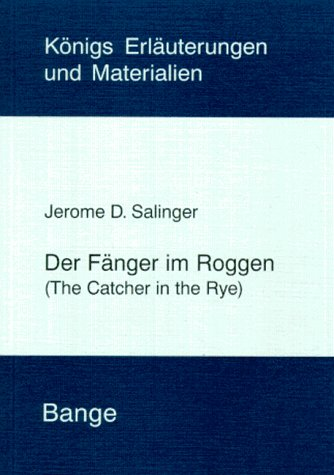 Der Fänger im Roggen: D. Salinger, J.: