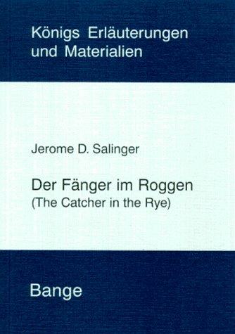 9783804404243: Der Fänger im Roggen. Erläuterungen. (Lernmaterialien)