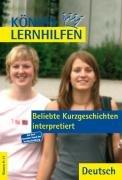 9783804414990: Beliebte Kurzgeschichten interpretiert: Klassen 9-13