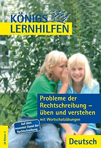 9783804415164: Probleme der Rechtschreibung üben und verstehen: Mit Wortschatzübungen und Lösungen