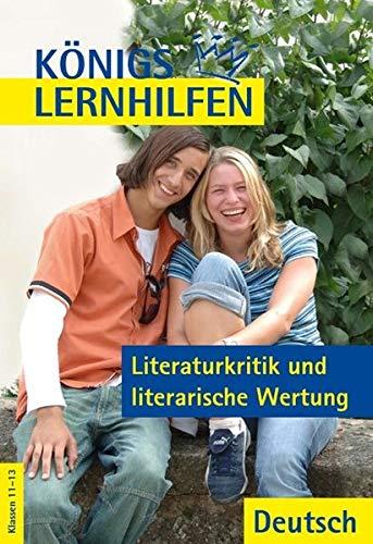 9783804415218: Königs Lernhilfen - Literaturkritik und literarische Wertung