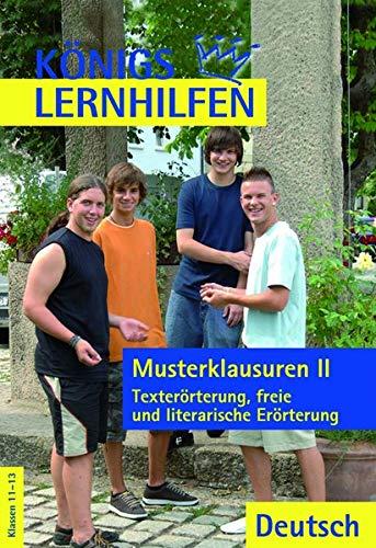 9783804415294: Königs Lernhilfen - Musterklausuren 2: Texterörterung, freie und literarische Erörterung