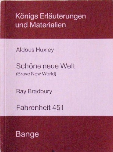 Königs Erläuterungen und Materialien, Bd. 338: Erläuterungen: Aldous Huxley