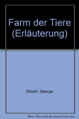 Farm der Tiere (Erläuterung): George Orwell