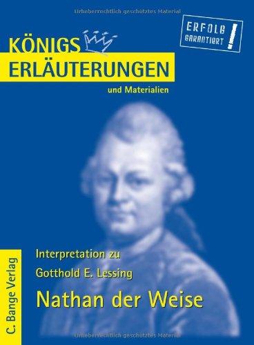 K?nigs Erl?uterungen und Materialien, Bd.10, Nathan der: Lessing, Gotthold Ephraim,