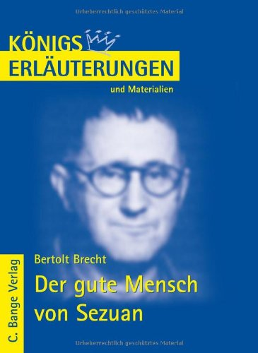 Der Gute Mensch Von Sezuan. Erlauterungen Und: Brecht, Bertolt