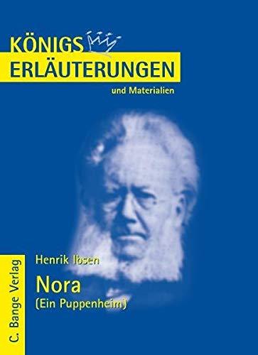 Nora. Erl?uterungen und Materialien. Ein Puppenheim. (Lernmaterialien): Ibsen, Henrik, Bernhardt, R...