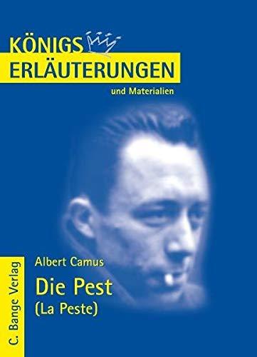 Königs Erläuterungen und Materialien, Bd.165, Die Pest: Albert Camus