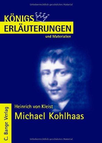 Michael Kohlhaas. Erläuterungen und Materialien (3804418031) by Heinrich von Kleist