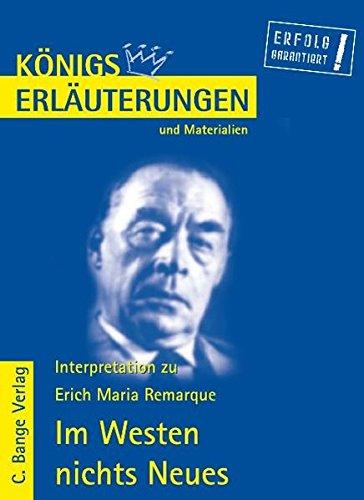 Königs Erläuterungen und Materialien, Bd.433, Im Westen: Remarque, Erich Maria