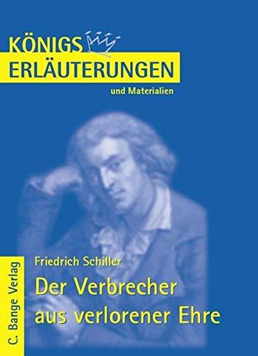 9783804418721: Königs Erläuterungen und Materialien, Bd.469, Verbrecher aus verlorener Ehre