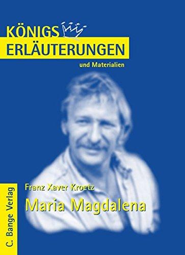 Maria Magdalena: Lektüre- und Interpretation zu Franz: Franz Xaver Kroetz