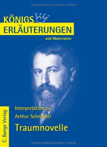 Interpretation zu Arthur Schnitzler. Traumnovelle: Lektüre und: Schnitzler, Arthur