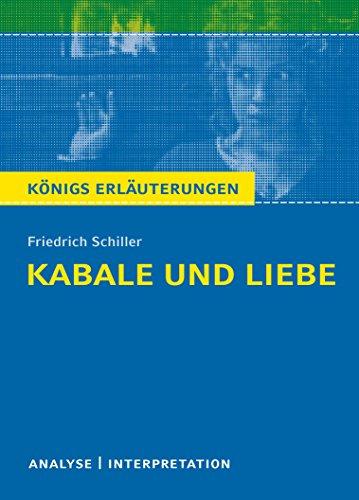 9783804419186: Kabale und Liebe von Friedrich Schiller. Textanalyse und Interpretation: Alle erforderlichen Infos für Abitur, Matura, Klausur und Referat plus Abituraufgaben mit Lösungen