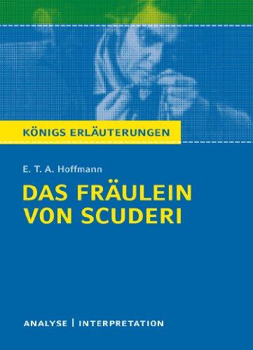 9783804419346: Das Fräulein von Scuderi: Textanalyse und Interpretation mit ausführlicher Inhaltsangabe und Abituraufgaben mit Lösungen