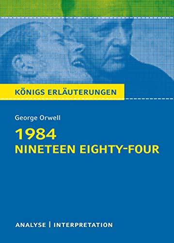 1984 - Nineteen Eighty-Four von George Orwell.: George Orwell