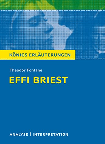 Textanalyse und Interpretation zu Theodor Fontane. Effi: Theodor Fontane