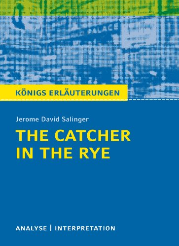 The Catcher in the Rye - Der: Jerome David Salinger
