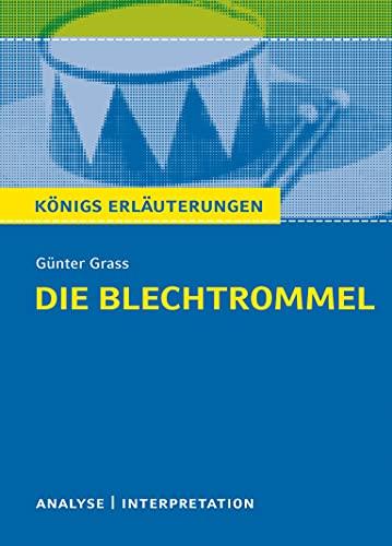 Die Blechtrommel. Textanalyse und Interpretation: Alle erforderlichen: Günter Grass