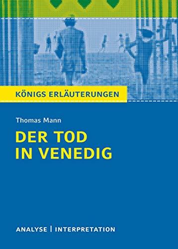 9783804419872: Der Tod in Venedig: Textanalyse und Interpretation mit ausführlicher Inhaltsangabe und Abituraufgaben mit Lösungen (Königs Erläuterungen/Materialien)