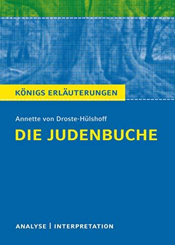 9783804419902: Die Judenbuche von Annette: Textanalyse und Interpretation mit ausführlicher Inhaltsangabe und Abituraufgaben mit Lösungen