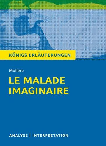 Le Malade imaginaire - Der eingebildete Kranke: Molière