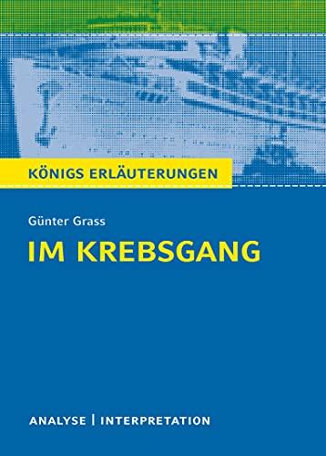 9783804419926: Im Krebsgang von Günter Grass.: Textanalyse und Interpretation mit ausführlicher Inhaltsangabe und Abituraufgaben mit Lösungen (Königs Erläuterungen/Materialien)
