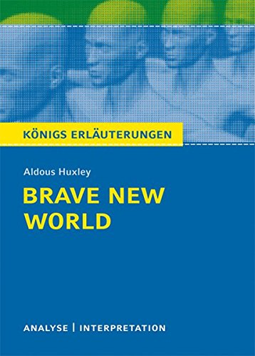 Brave New World - Schone neue Welt: Aldous Huxley