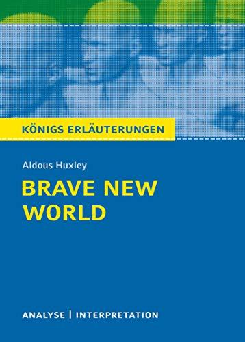Brave New World - Schöne neue Welt: Aldous Huxley