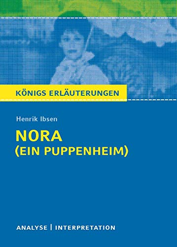 9783804419995: Nora (Ein Puppenheim) von Henrik Ibsen: Textanalyse und Interpretation mit ausführlicher Inhaltsangabe und Abituraufgaben mit Lösungen
