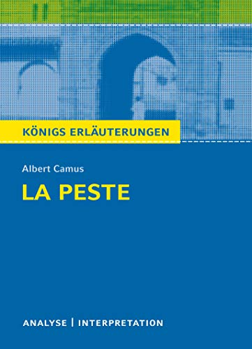 Königs Erläuterungen: La Peste - Die Pest: Albert Camus