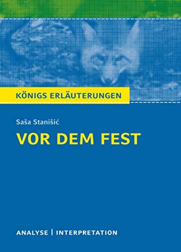 Vor dem Fest: Textanalyse und Interpretation mit: Stanisic, Sasa