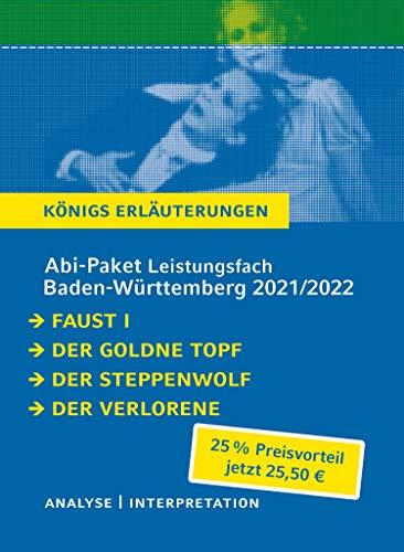 Abitur-Paket Baden-Württemberg 2021 Leistungsfach - Königs Erläuterungen: Johann Wolfgang von
