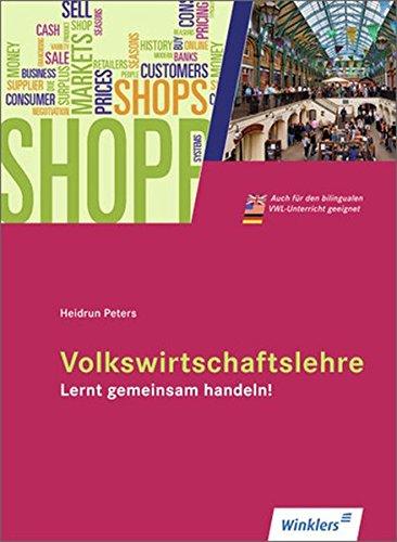 9783804533349: Volkswirtschaftslehre - Lernt gemeinsam handeln! Schülerbuch