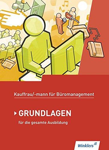 9783804535503: Kaufmann/Kauffrau für Büromanagement. Grundlagenband. Schülerbuch