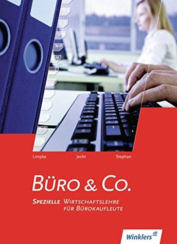 9783804535633: Büro & Co. Schülerbuch. Spezielle Wirtschaftslehre für Bürokaufleute