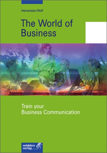 The world of business communication : train your conversational skills