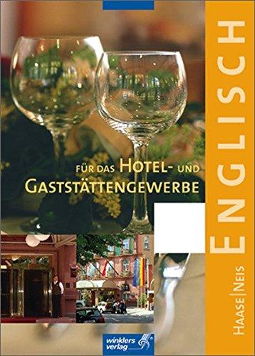 9783804542686: Englisch für das Hotel- und Gaststättengewerbe. (Lernmaterialien)