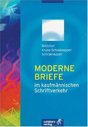 9783804543034: Moderne Briefe im kaufmännischen Schriftverkehr. Einführung, Muster, Beispiele, Aufgaben. (Lernmaterialien)