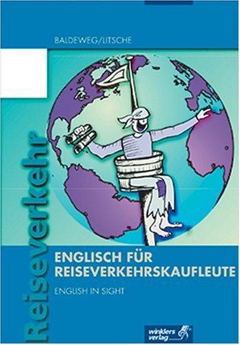9783804550520: Englisch f�r Reiseverkehrskaufleute. English in Sight!