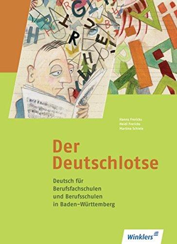 9783804552609: Deutsch für Berufsfachschulen und für das duale System. Schülerbuch, Baden-Württemberg