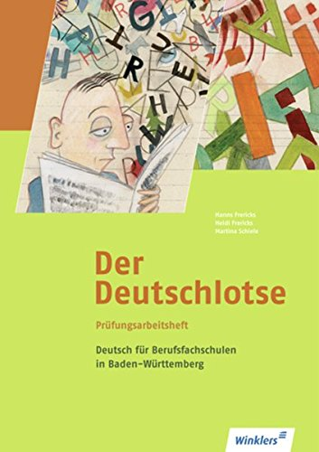 9783804552616: Der Deutschlotse. Prüfungsarbeitsheft für Berufsfachschulen. Baden-Württemberg: