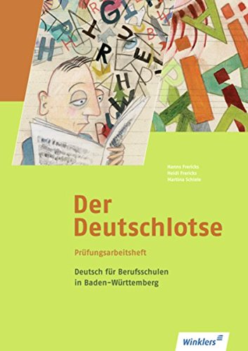 9783804552715: Der Deutschlotse. Prüfungsarbeitsheft für Berufsschulen. Baden-Württemberg